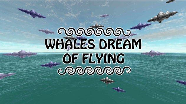 鲸鱼的飞行梦想VR完整版图9